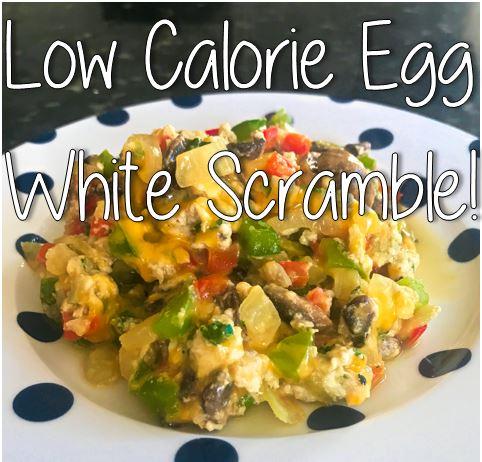 Low Calorie Egg White Scramble Inspired Lifestyles